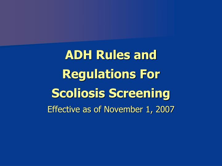 ADH Rules and Regulations For Scoliosis Screening