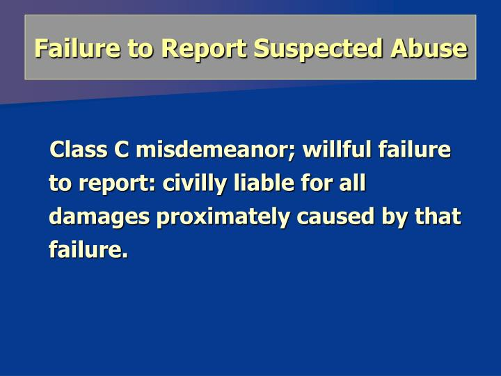 Failure to Report Suspected Abuse