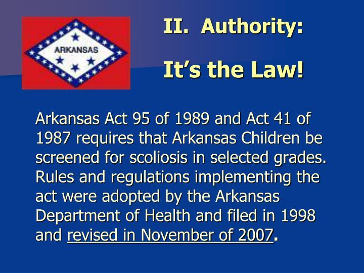 II.  Authority: