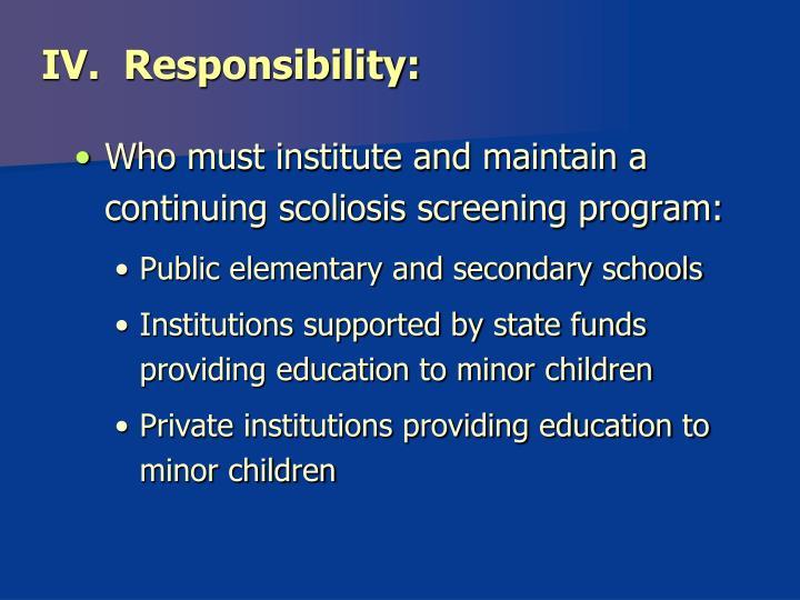 IV.  Responsibility: