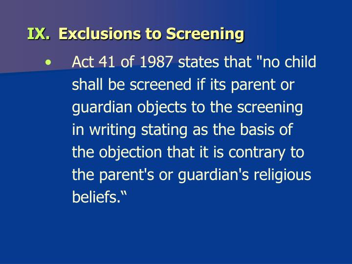 Exclusions to Screening