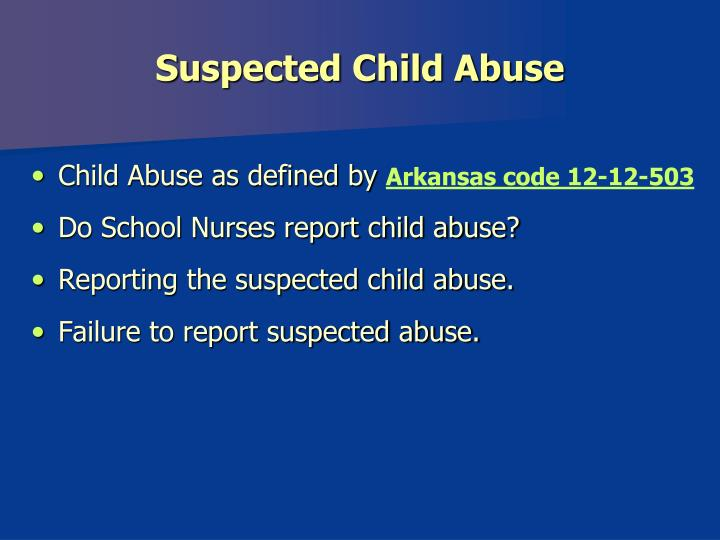 Suspected Child Abuse