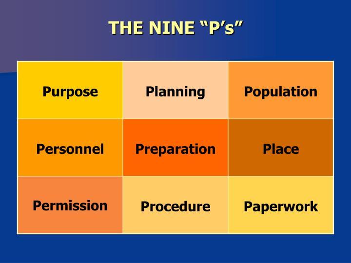 "THE NINE ""P's"""