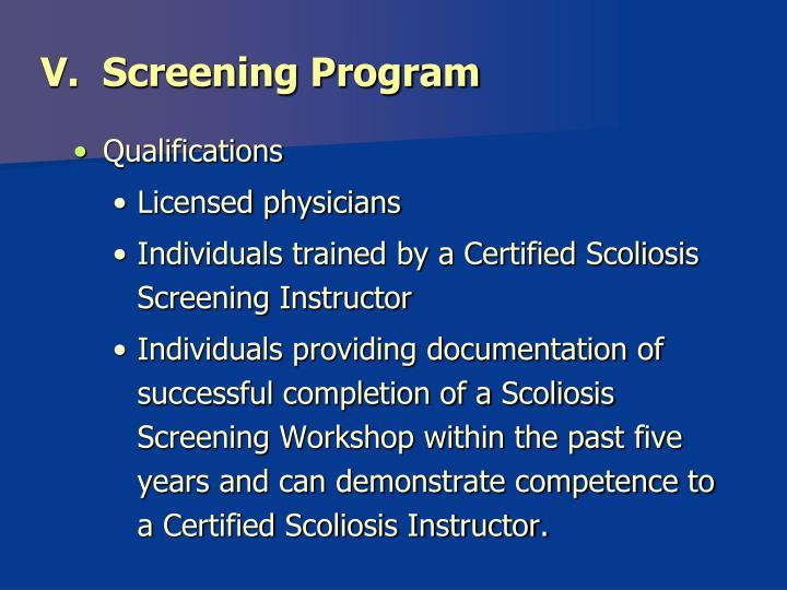 V.  Screening Program