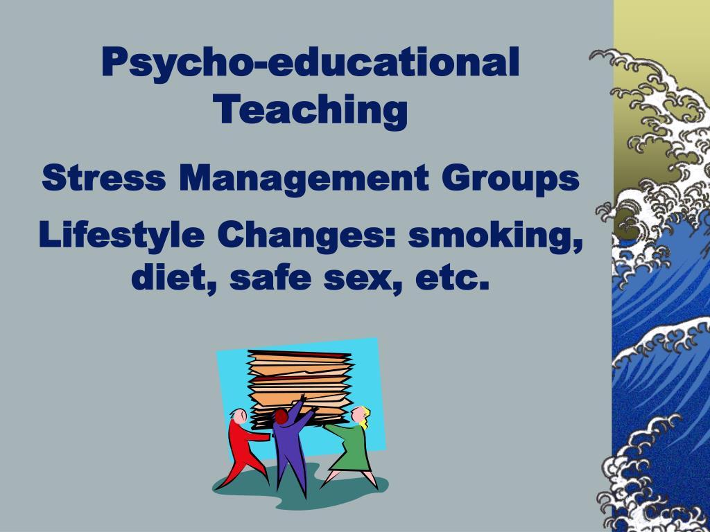 Psycho-educational Teaching
