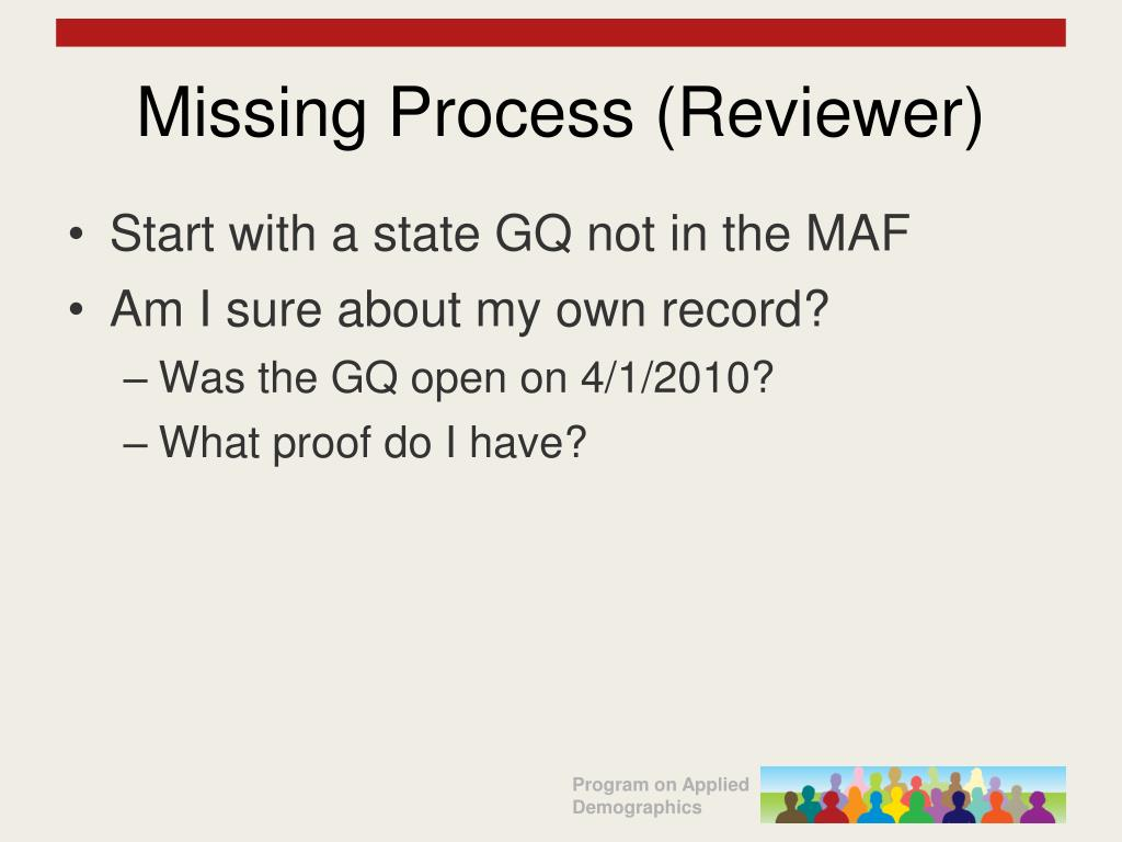 Missing Process (Reviewer)