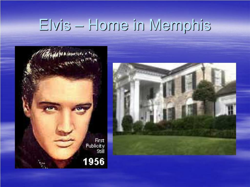 Elvis – Home in Memphis