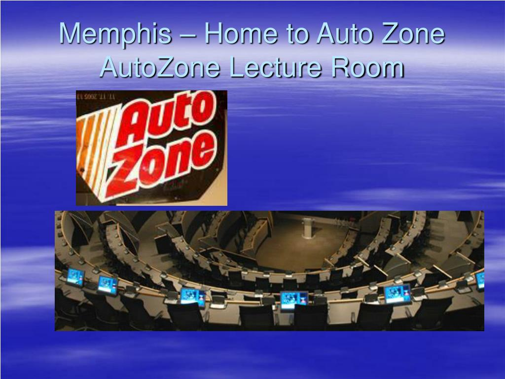 Memphis – Home to Auto Zone