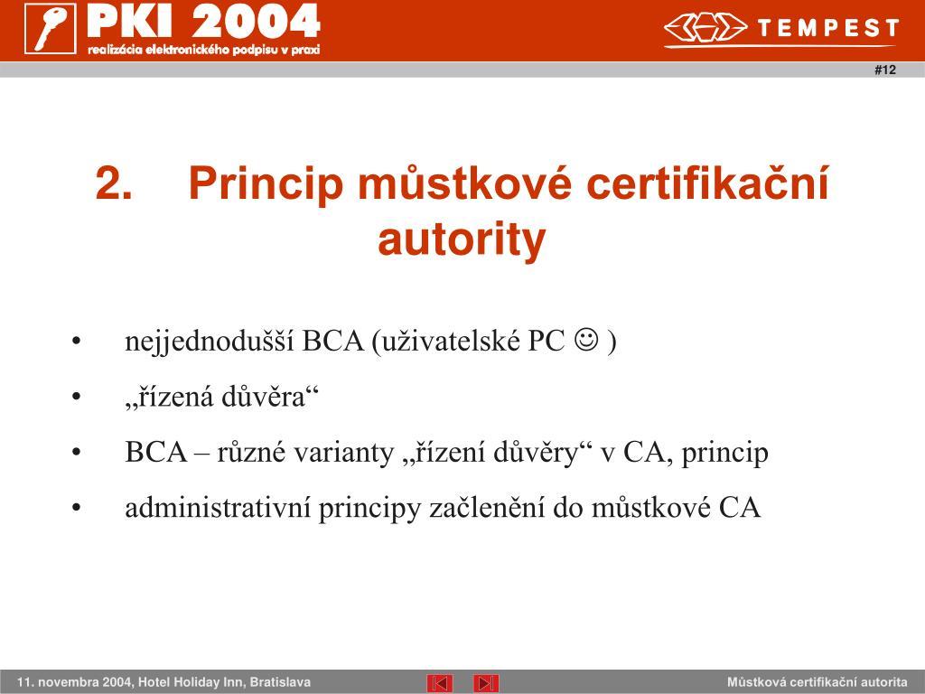2.Princip můstkové certifikační autority