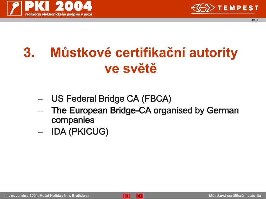 3.Můstkové certifikační autority