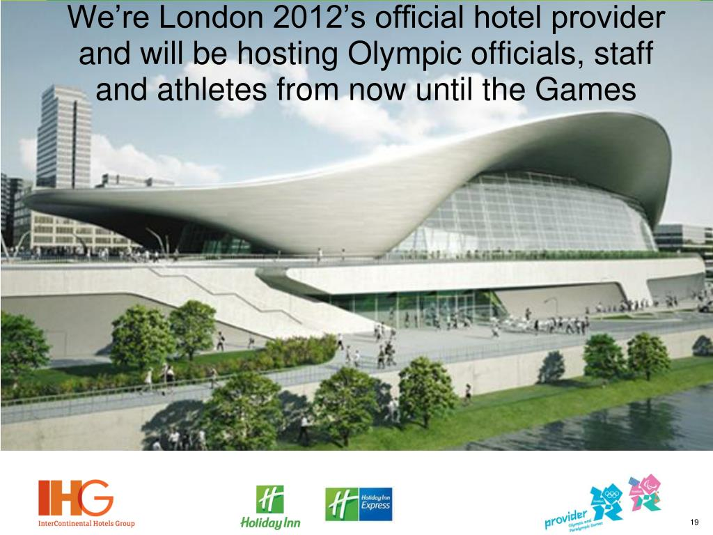 We're London 2012's official hotel provider and will be hosting Olympic officials, staff and athletes from now until the Games