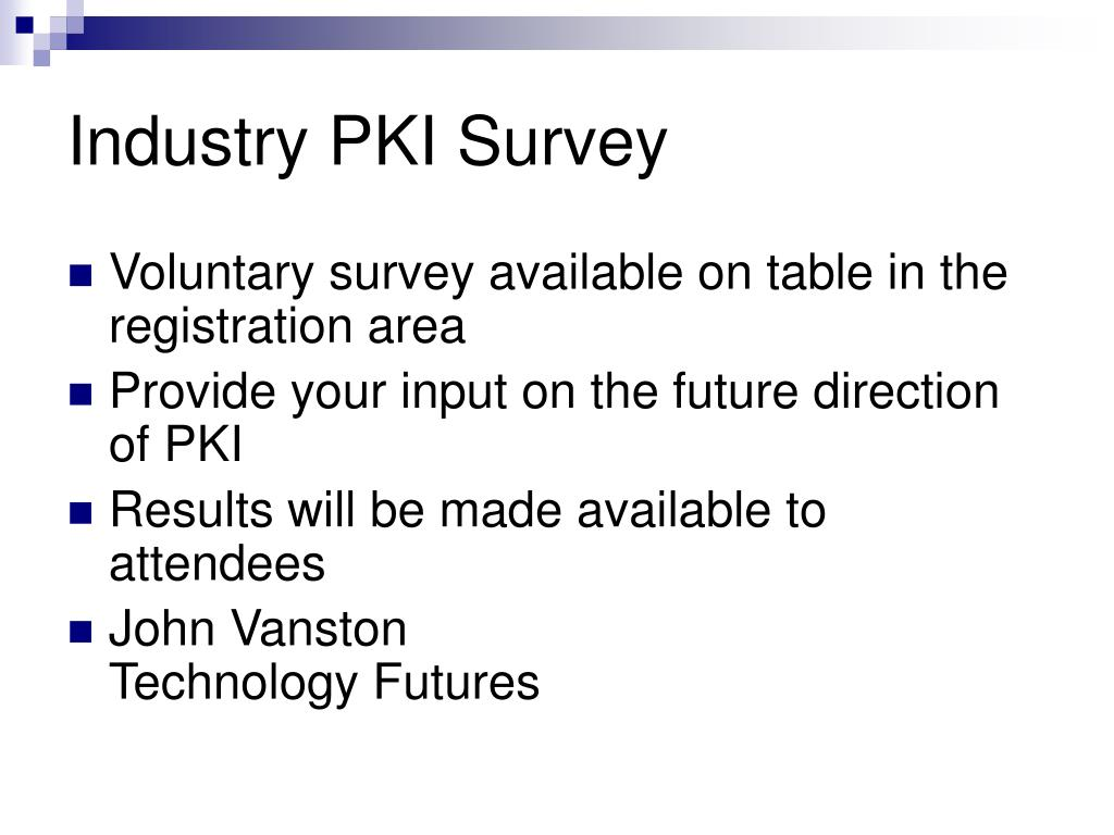 Industry PKI Survey