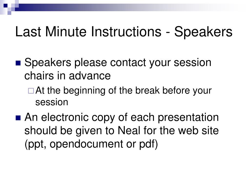 Last Minute Instructions - Speakers
