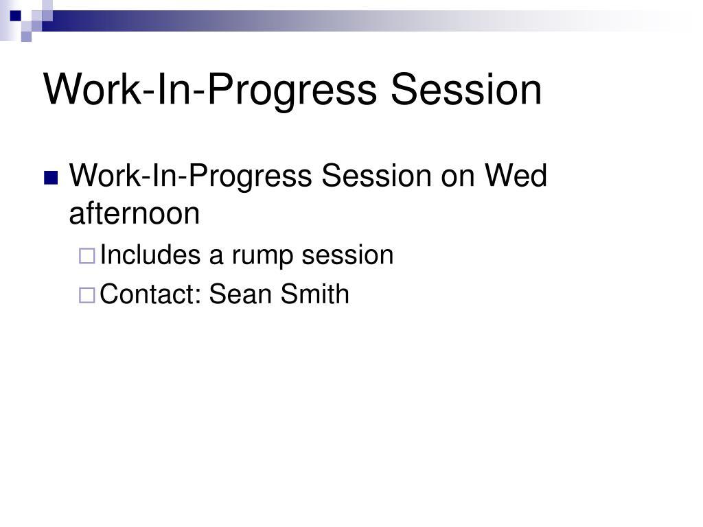 Work-In-Progress Session