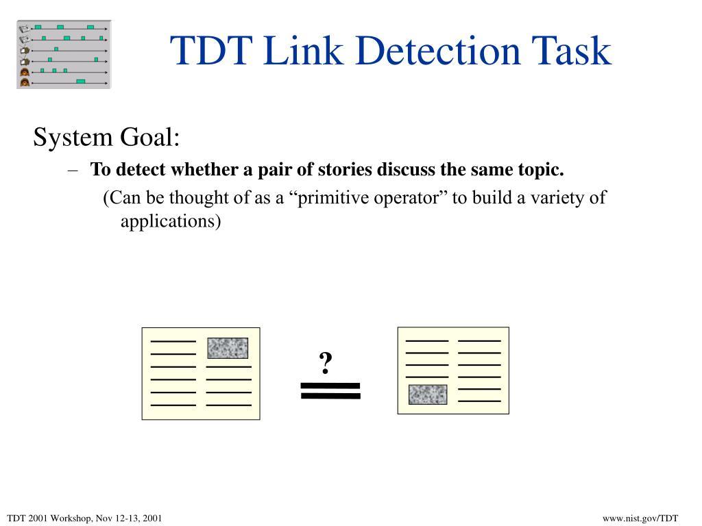 TDT Link Detection Task
