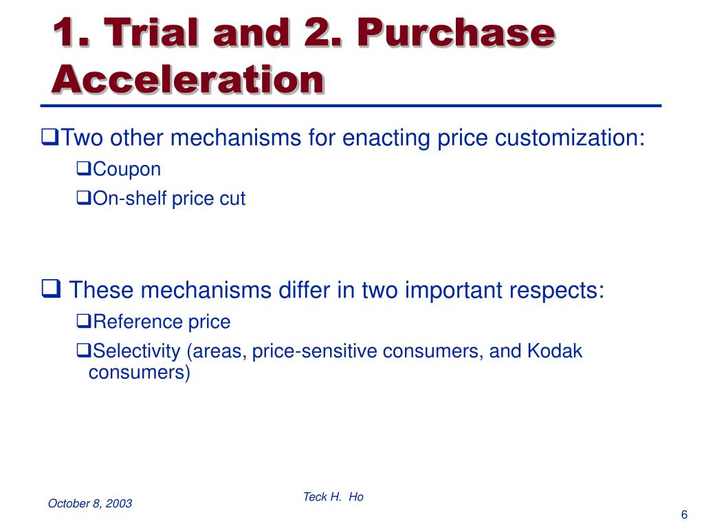 1. Trial and 2. Purchase Acceleration