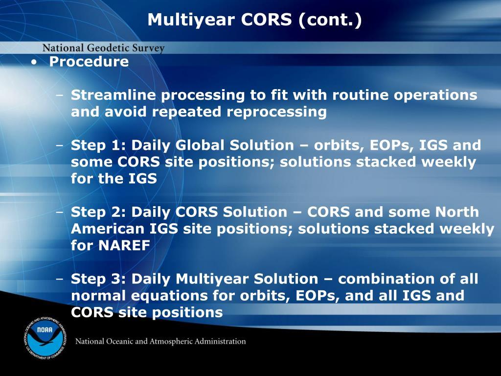 Multiyear CORS (cont.)