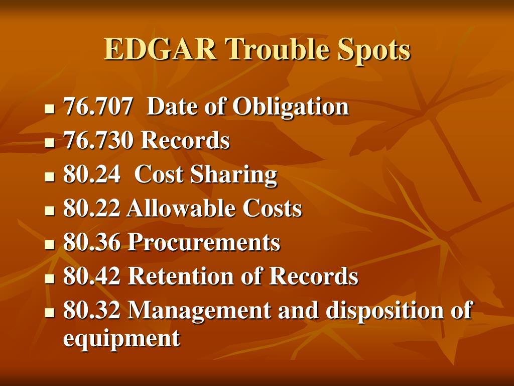 EDGAR Trouble Spots