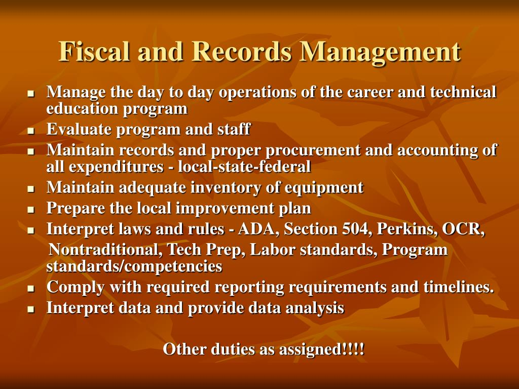 Manage the day to day operations of the career and technical education program