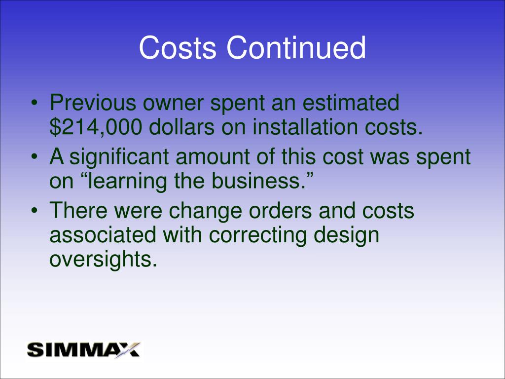 Costs Continued