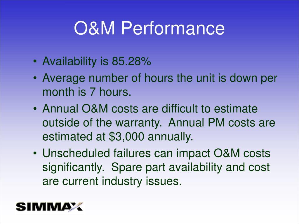 O&M Performance