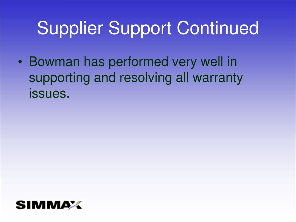 Supplier Support Continued