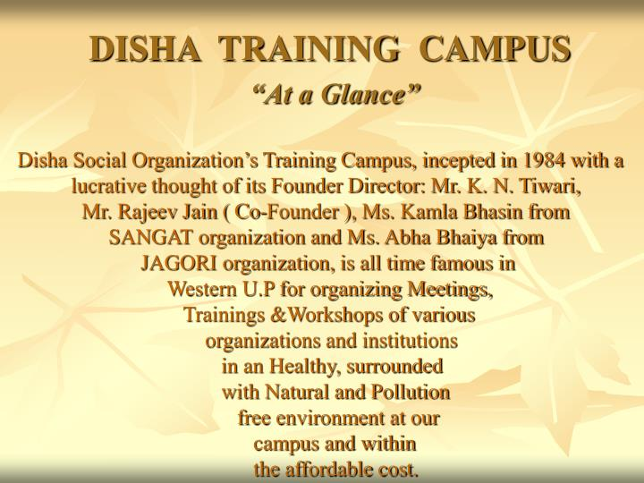 DISHA  TRAINING  CAMPUS