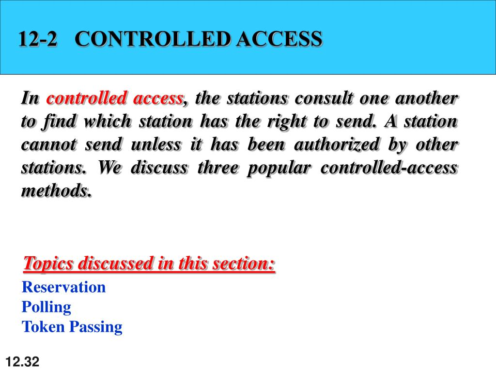 12-2   CONTROLLED ACCESS
