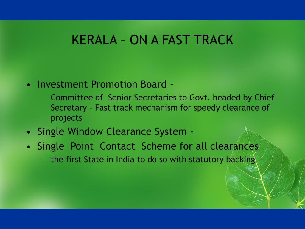 KERALA – ON A FAST TRACK