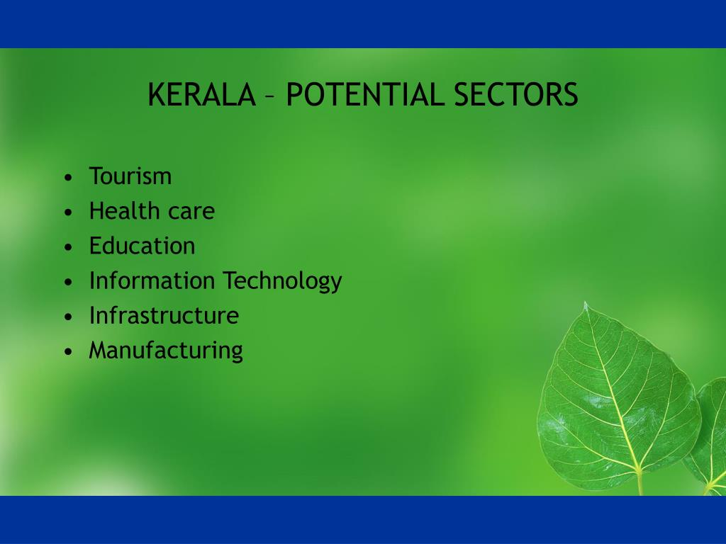 KERALA – POTENTIAL SECTORS