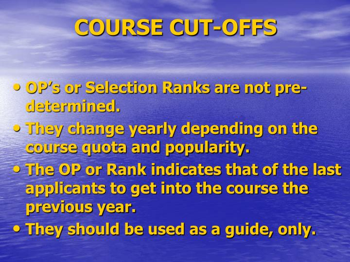 COURSE CUT-OFFS