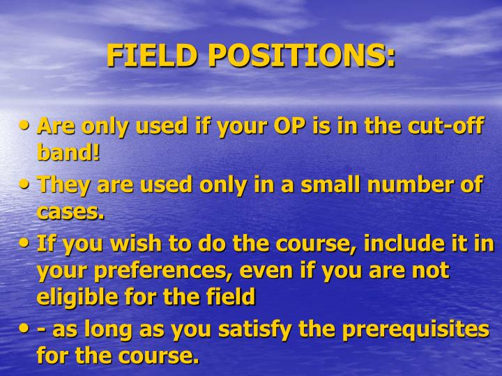 FIELD POSITIONS: