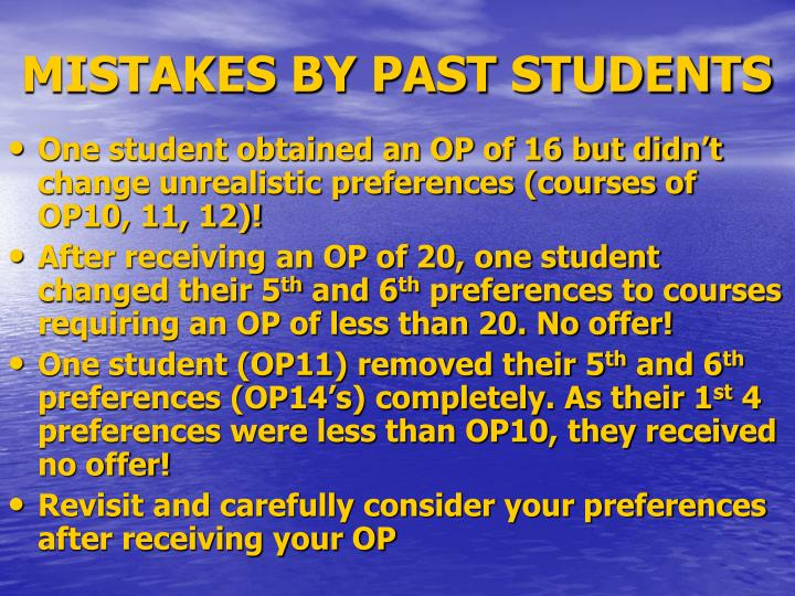 MISTAKES BY PAST STUDENTS