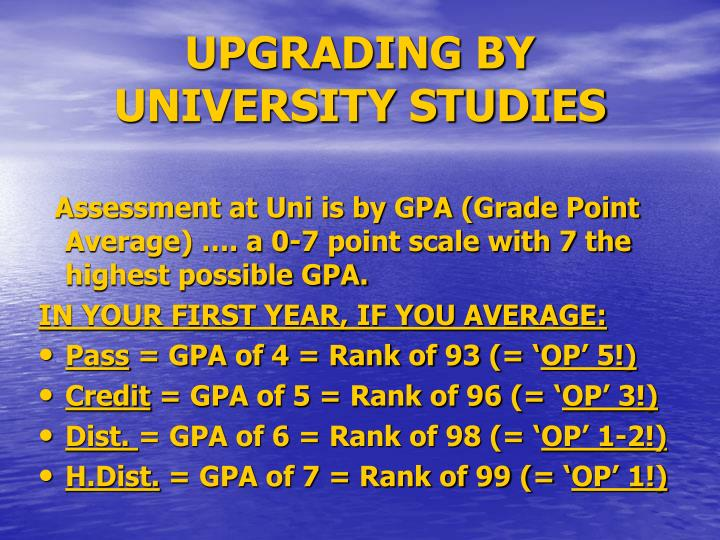 UPGRADING BY UNIVERSITY STUDIES