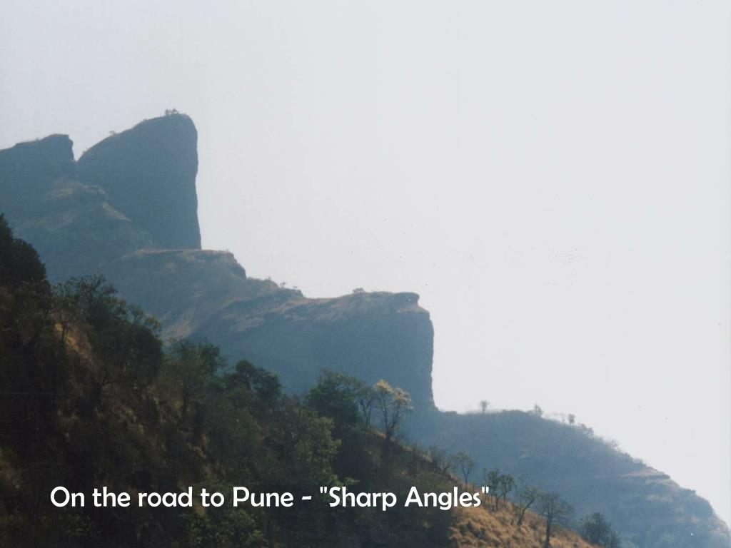 """On the road to Pune - """"Sharp Angles"""""""