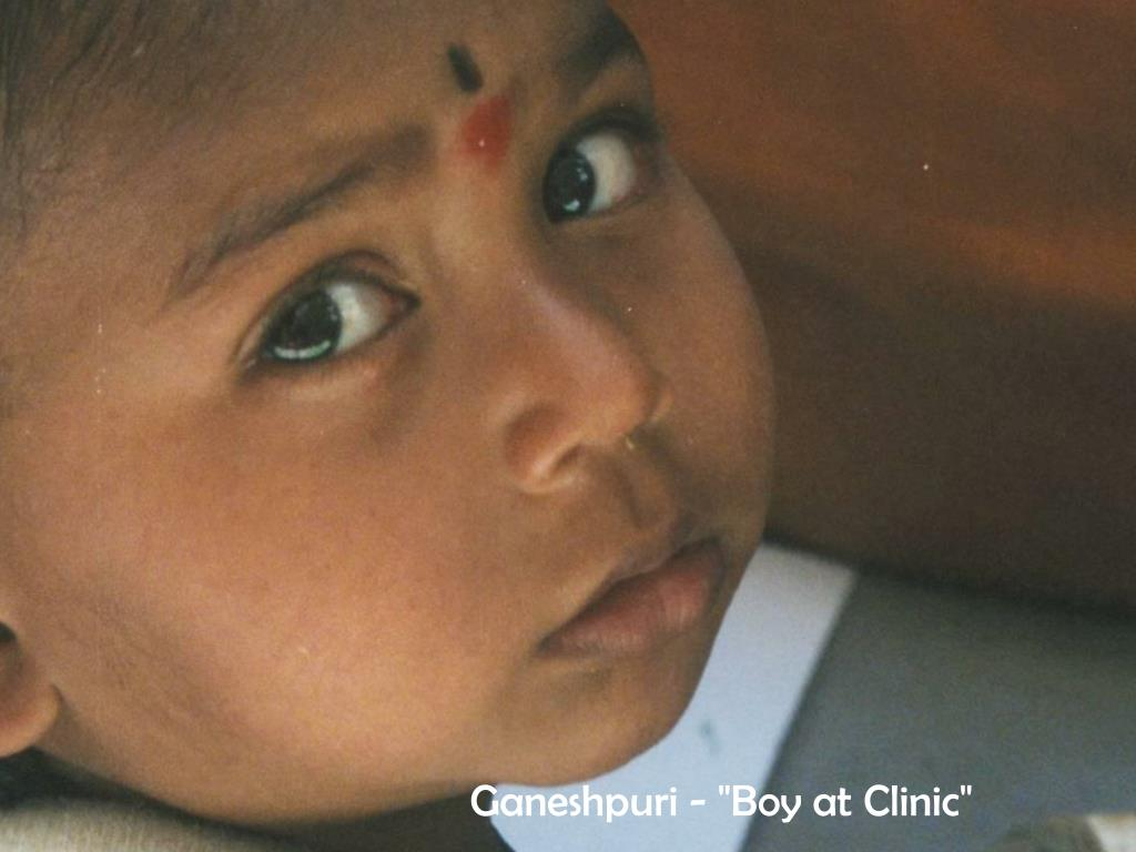 "Ganeshpuri - ""Boy at Clinic"""