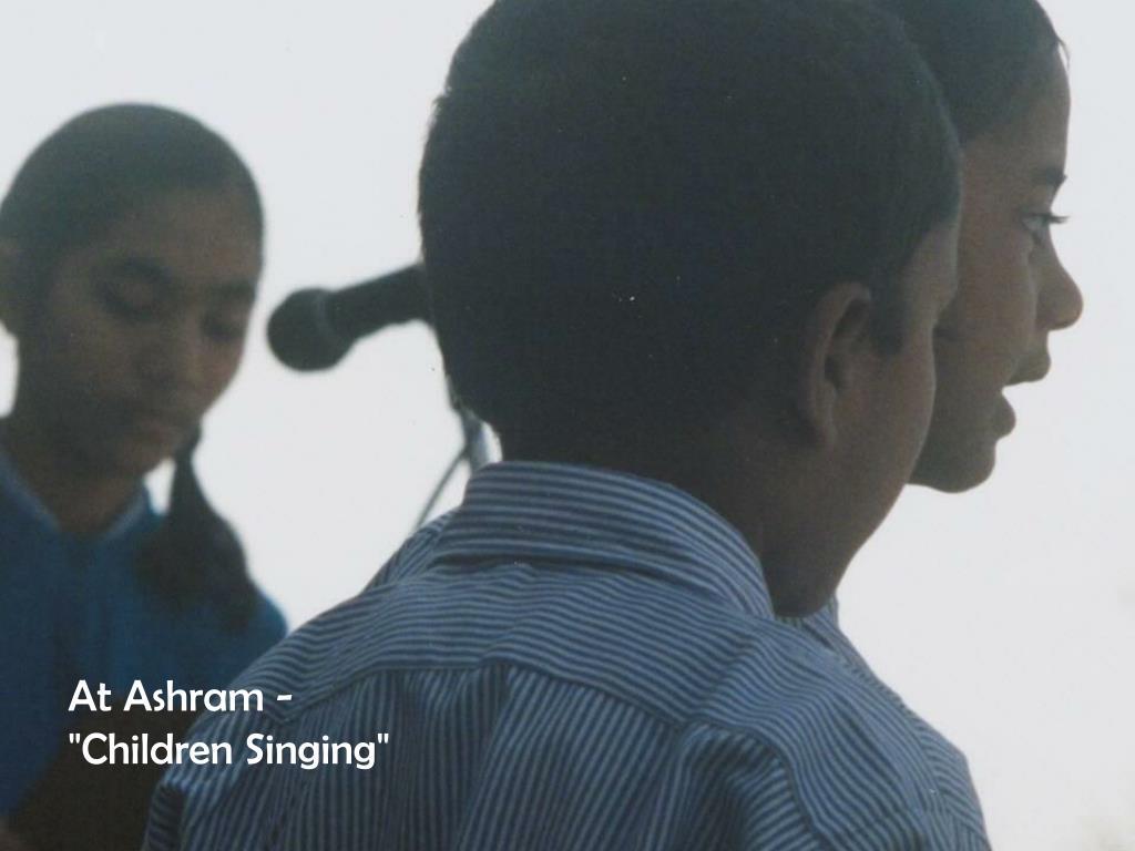 "At Ashram - ""Children Singing"""