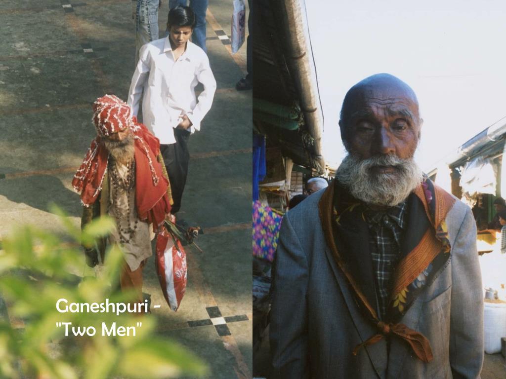 "Ganeshpuri - ""Two Men"""