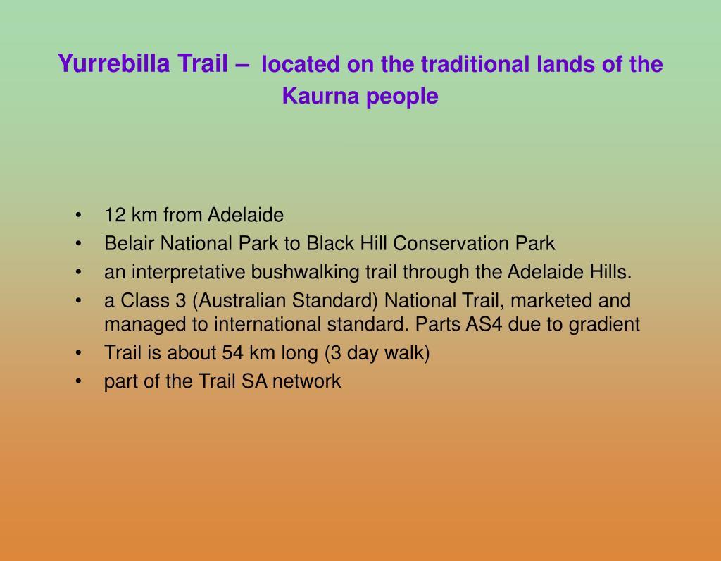 Yurrebilla Trail –