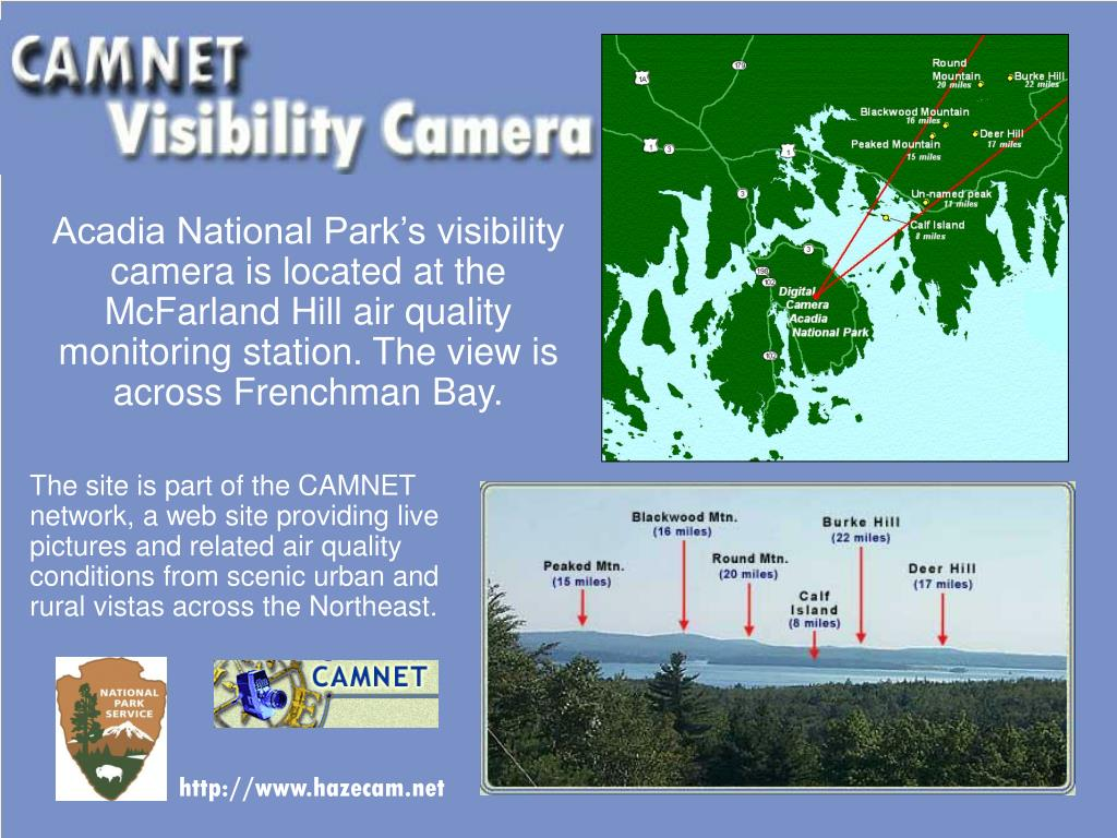 Acadia National Park's visibility camera is located at the McFarland Hill air quality monitoring station. The view is across Frenchman Bay.