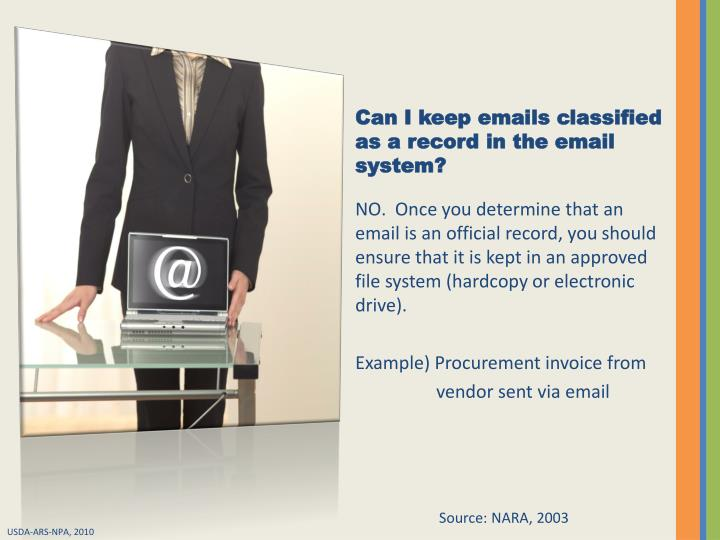 Can I keep emails classified as a record in the email system?