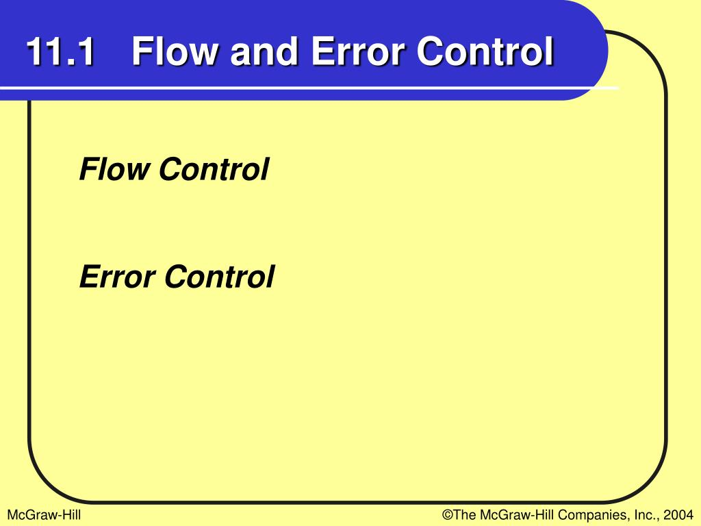 11.1   Flow and Error Control
