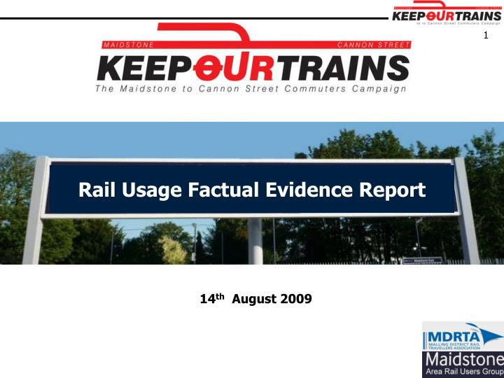 Rail usage factual evidence report l.jpg