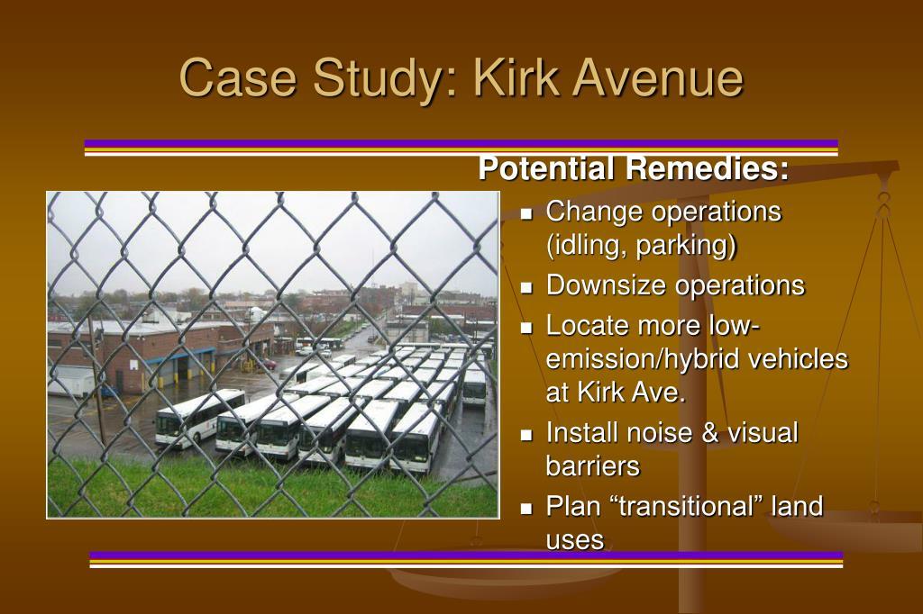Case Study: Kirk Avenue