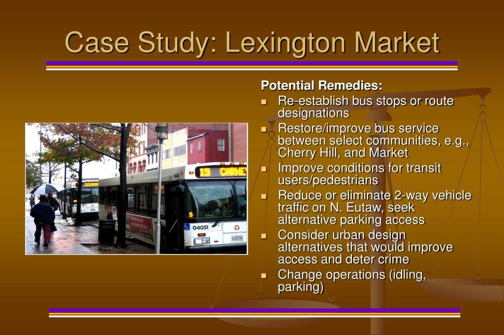 Case Study: Lexington Market