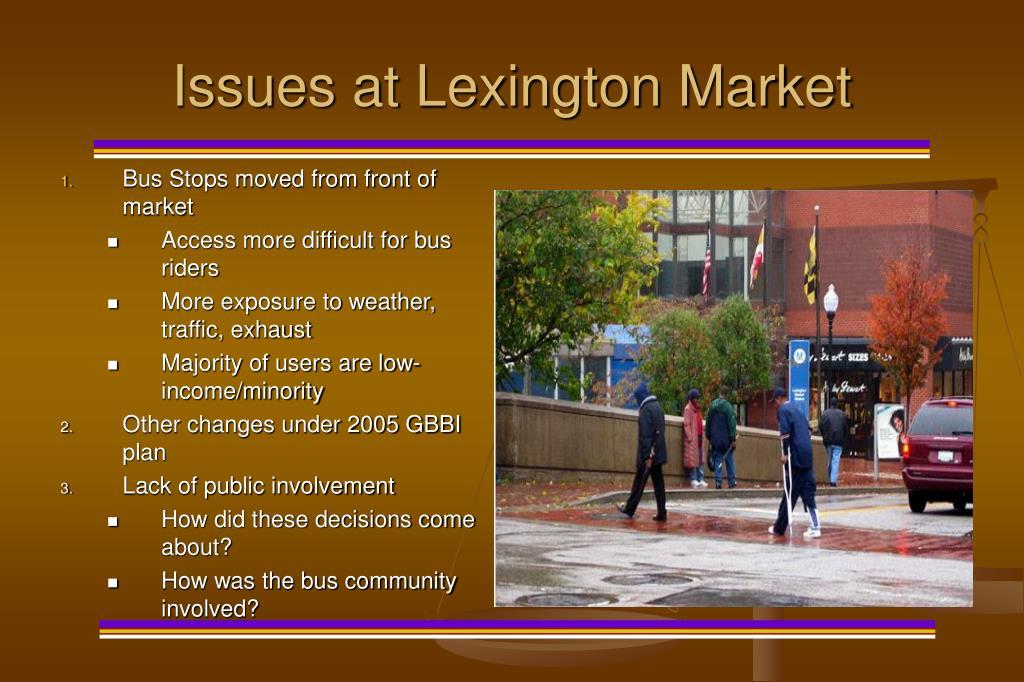 Issues at Lexington Market