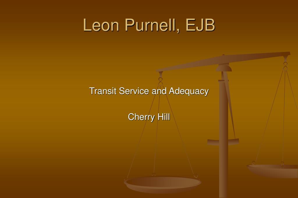 Leon Purnell, EJB