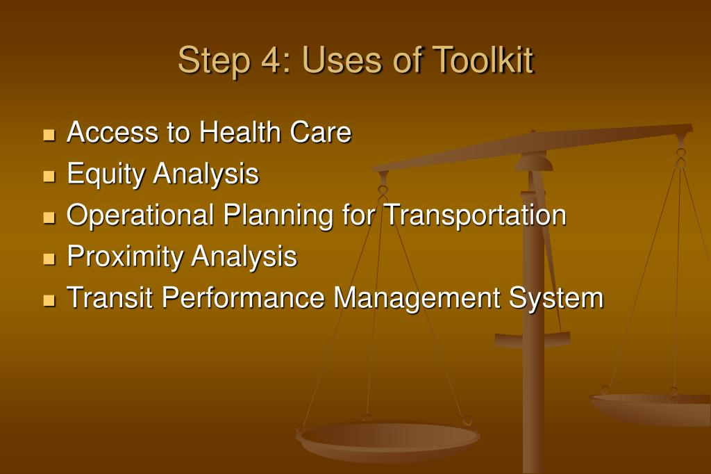 Step 4: Uses of Toolkit