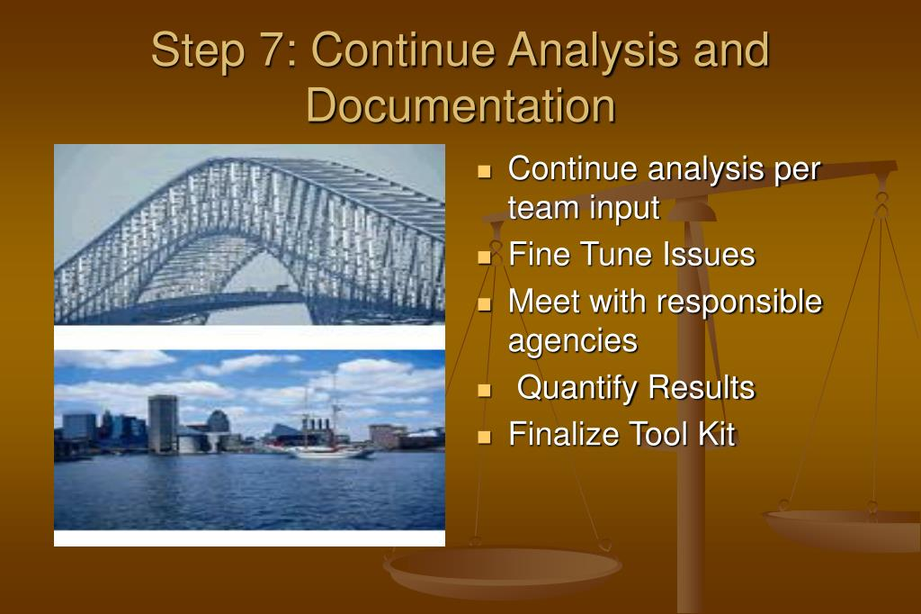Step 7: Continue Analysis and Documentation