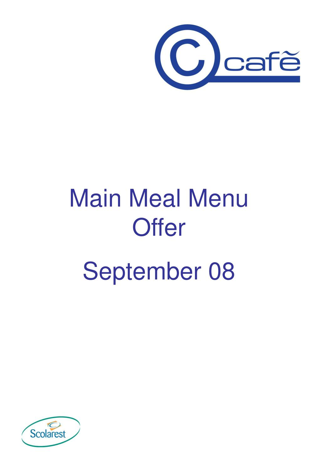 Main Meal Menu Offer